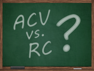 """Chalkboard with the words """"ACV vs. RC?"""""""
