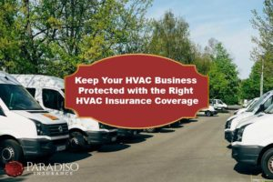 Keep Your HVAC Business Protected with the Right HVAC Insurance Coverage