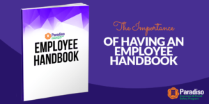The Importance of Having an Employee Handbook